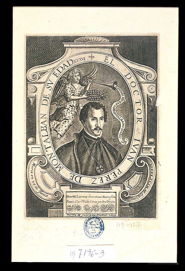 Juan Pérez de Montalbán. Autor de la frase que nunca dijo Felipe II